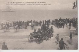 CPA Inauguration Du Chemin De Fer De L'île D'Oléron - Arrivée Du Cortège Ministériel à La Pointe Du Chapus 24 Avril 1904 - Ile D'Oléron