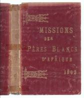1903 MISSIONS DES PERES BLANCS D' AFRIQUE CONGO OUGANDA OUNYANYEMBE NYASSA KABYLIE SOUDAN NYANZA MERIDITIONAL ... - Books, Magazines, Comics