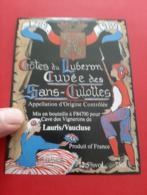 COTES DU LUBERON / CUVEE DES SANS - CULOTTES / 1789 - 1989 - Languedoc-Roussillon