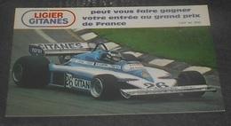 Ligier Gitanes : Peut Vous Faire Gagner Votre Entrée Au Grand Prix De France :: Jacques Laffite ---- 539 - Grand Prix / F1