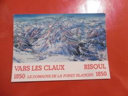 D 05 - Vars Les Claux - Risoul - Le Domaine De La Forêt Blanche 1850 - Domaine Skiable - Otros Municipios
