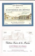 """Etiquettes Costières De Nîmes """"les Sirianes"""" 2000, Vue De Nîmes Et Des Arènes - Château Source De La Marine 2001 - - Languedoc-Roussillon"""