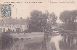 BERRY AU BAC        VUE SUR LA RIVIERE DE L AISNE    LAVOIR EN PP - Autres Communes