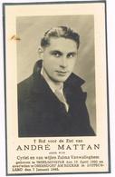 INGELMUNSTER  - OBERNDORF AM NECTAR Doodsprentje Van ANDRE MATTAN - OORLOGSLACHTOFFER + 1945 - Images Religieuses