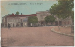 82 CASTELSARRASIN   Place Du Progrès - Castelsarrasin