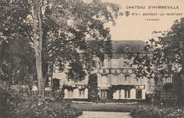 80/ Chateau D'Hymmeville - Quesnoy  Le Montant - - France
