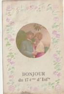 Bonjour Du 174 ème D'Infanterie Relief, Gaufrée TB - Guerre 1914-18