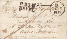 LETTRE 20 FEVR 1829. DOUBLE CURSIVE 77 /Soreze / REVEL + MARQUE P.30.P. / REVEL. 25mm. ECRITE DE DURFOR POUR AURILLAC - 1801-1848: Précurseurs XIX