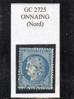 Nord - N° 60A Obl GC 2725 Onnaing - 1871-1875 Cérès