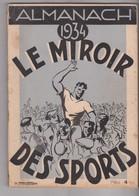 ALMANACH Miroir Des Sports -1934 - 224 Pages - - Sports