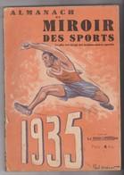 ALMANACH Miroir Des Sports -1935 - 224 Pages( - Sports