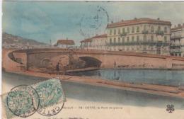 Lot-03 - Cette - Le Pont De Pierre - Sete (Cette)