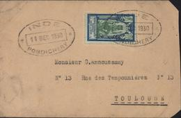YT 94 Etablissements Français Dans L'Inde Seul Sur Lettre CAD Oval Inde Pondichéry 11 DEC 1930 Dos Arrivée Toulouse - Used Stamps