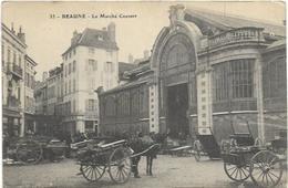 21. BEAUNE.   LE MARCHE COUVERT - Beaune