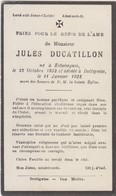 M. Jules Ducatillon - Né à Estampuis 22 Octobre 1853 - Décédé à Dottignies Le 11 Janvier 1932 - Todesanzeige