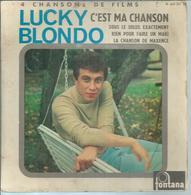 "45 Tours EP - LUCKY BLONDO  - FONTANA 460207 -   "" C'EST MA CHANSON "" + 3 - Dischi In Vinile"
