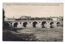 TOULOUSE  LE PONT NEUF SUR LA GARONNE - Toulouse