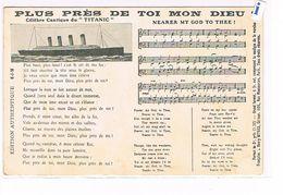 CPA.Partition Et Paroles De La Chanson. Plus Près De Toi Mon Dieu. Titanic. (Bt*A1*.032). - Musique Et Musiciens