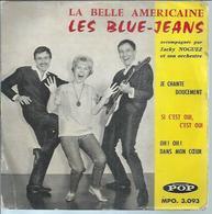 "45 Tours EP - LES BLUE-JEANS  - POP 3093 -   "" LA BELLE AMERICAINE "" + 3 - Other - French Music"