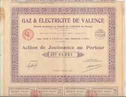 GAZ ET ELECTRICITE DE VALENCE - ACTION DE JOUISSANCE AU PORTEUR-ANNEE 1938 - Electricité & Gaz