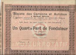 SOCIETE DES CAMIONS ET AUTOBUS - UN QUART DE PART DE FONDATEUR - ANNEE 1910 - Automobile