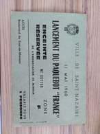 """Lancement Du Paquebot """"FRANCE"""" Le 11 Mai 1960 - Tickets - Entradas"""