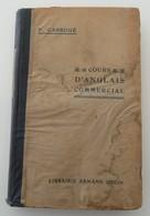 Cours D'anglais Commercial P.Carroué 1936 Armand Colin Vintage Rétro - Negocios / Contabilidad