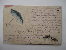 MAUVAIS  TEMPS  !   PARAPLUIE  ET  CHAUSSURES    .....      TTB - 1900-1949