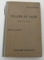 Tellers Of Tales Maurice Rancès Hachette Vol II 1925 Vintage Rétro éducatif - Non Classés