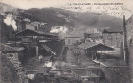 LA GRAND COMBE Embarquement Du Charbon - La Grand-Combe