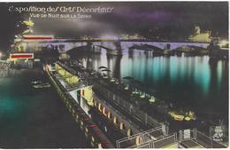75 PARIS EXPOSITION DES ARTS DECORATIF VUE DE NUIT SUR LA SEINE Editeur A N 198 - Ausstellungen