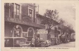 84 - CHATEAU-NEUF-DU-PAPE - CAFE RESTAURANT BELLEVUE - CHEZ LA MERE GERMAINE - POMPE A ESSENCE - PETROLE -STANDARD - Chateauneuf Du Pape