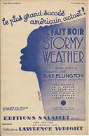 """Partition De Duke ELLINGTON - Il Fait Noir """"Stormy Weather"""" - Partituras"""