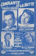 Partition De André CLAVEAU Cora VAUCAIRE PATACHOU Francine ADAM - Complainte De La Butte (Film FRENCH CANCAN) - Scores & Partitions