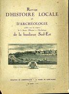 Saint Mandé Nogent Sur Marne Charenton St Maur Vincennes Villeneuve St Georges Revue D'Histoire Locale Banlieue SE 1931 - Geschichte