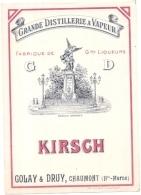 étiquette -  1900/1930 - KIRSCH -   Grande Distillerie à La Vapeur Golay Et Druy Chaumont Haute Marne - Whisky