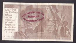 EB90b - Billet 100 Cent Francs Fictif - Centrale Superphénix - Anti Nucléaire Creys Malville - Isère - Les Européens - Fiktive & Specimen