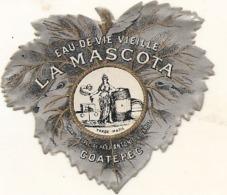 étiquette -  1900/1920 - Mini étiquette Mignonette - Flask - EAU DE VIE  Vieille  - LA MASCOTA    - 5cm - Whisky