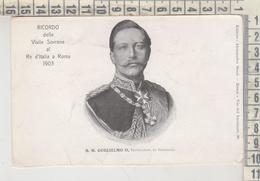 CASE REALI  S. M. GUGLIELMO II  NO VG - Familias Reales