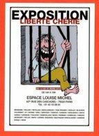 Carte Postale : Exposition Liberté Chérie (2014) Espace Louise Michel (affiche) Illustration : Siné - Sine