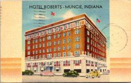 Indiana Muncie Hotel Roberts 1949 - Muncie