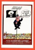 Carte Postale : Y At-il Un Pirate Sur L'antenne ? (cinéma - Affiche - Film) Illustration : Siné - Sine