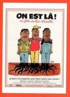 Carte Postale : On Est Là ! (cinéma - Affiche - Film) Illustration : Siné - Sine