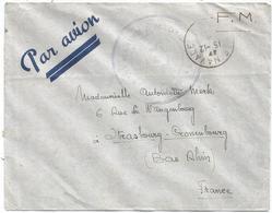 LETTRE FM AVION POSTE NAVALE 194? + MARINE MADAGASCAR + VERSO GRIFFE VIVRES MATERIEL DIEGO SUAREZ POSTE NAVALE - Marcophilie (Lettres)