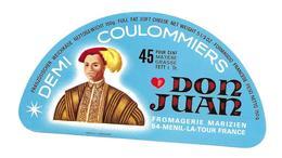 ETIQUETTE De FROMAGE..Demi COULOMMIERS..Don Juan..Fromagerie MARIZIEN à MENIL LA TOUR FRANCE ( 54) - Fromage