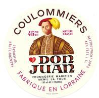 ETIQUETTE De FROMAGE..COULOMMIERS Fabriquée En LORRAINE..Don Juan..Fromagerie MARIZIEN à MENIL LA TOUR FRANCE ( 54) - Fromage