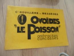 Buvard Original Thème Mines  Cie Houillère De Bessèges Ovoïdes Le Poisson - Papel Secante