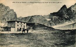 PRALOGNAN LA VANOISE -73- COL DE LA VANOISE LE REFUGE FELIX FAURE ET LA POINTE DE LA GLIERE - Pralognan-la-Vanoise