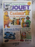 """La Vie Du Jouet : N° 90, Juin 2003. """" Casimir, 24 Heures Du Mans, Tirs à Flèches Euréka, Train """" - Brocantes & Collections"""