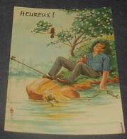 Heureux ! ::::: Humour  Pêche - Pêcheur -  Illustrateurs  L. Carrière  --------- 540 - Carrière, Louis